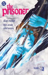 Prisoner, Book A, by Dean Motter