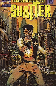 Shatter Special from 1985, released by First Comics before the regualr series.